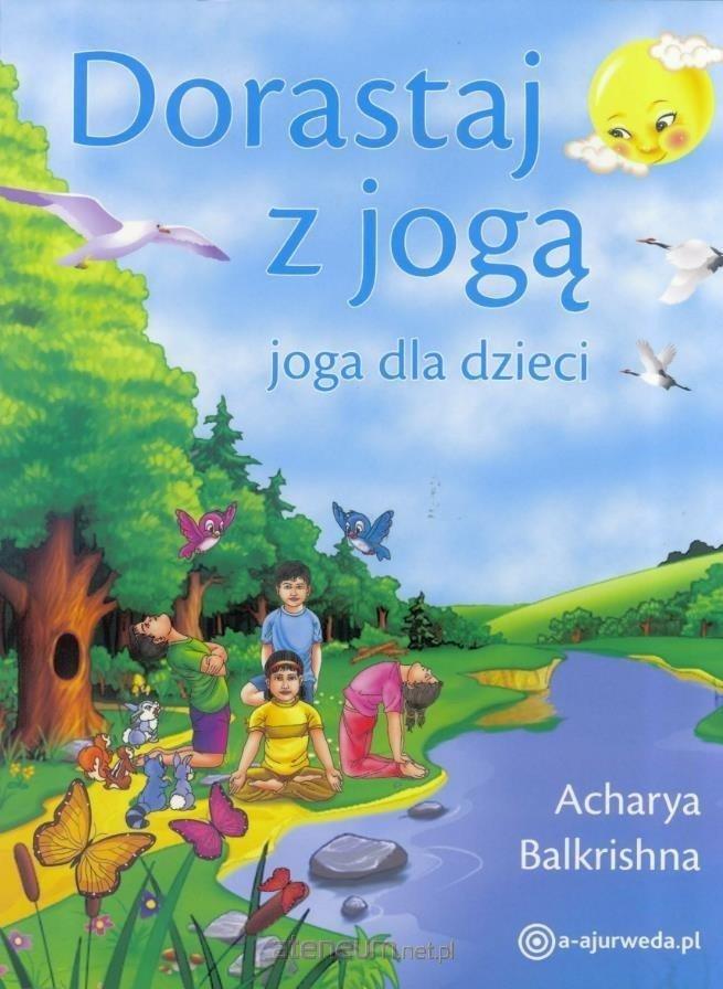 Dorastaj z jogą. Joga dla dzieci